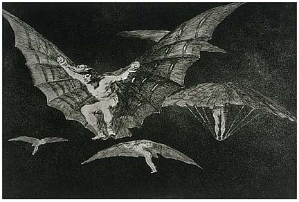 """Where there's a will there's a way - Francisco Goya. Etching. 1819-1823. The artist's comment on humanity's lunatic dreams of the impossible - to fly like bats!"