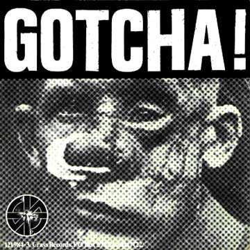 """Gotcha!"" - Gee Vaucher. Designed as back cover art for the single release, xxx."