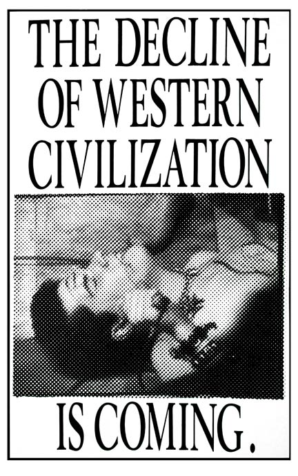 The Decline of Western Civilization Is Coming - Mark Vallen. Offset lithograph poster. 11x17. 1980. Commissioned by Penelope Spheeris to announce her documentary film.