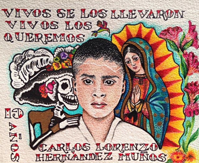 Carlos Lorenzo Hernández Muñoz - Poster of the missing 19-year old Ayotzinapa student created by Laila Cohen.