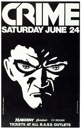 Poster announcing CRIME concert at Mabuhay Gardens, San Francisco, June 24, 1978. Artist/James Stark.